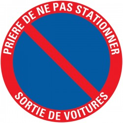 "Pictogramme PVC 30cm ""Ne pas stationner"""